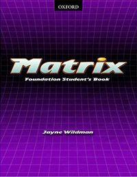 Matrix (Foundation workbook)