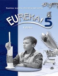 5 klasė Eureka! - 1 dalis