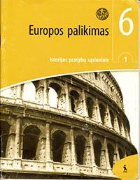 6 klasė: EUROPOS PALIKIMAS - 1 dalis