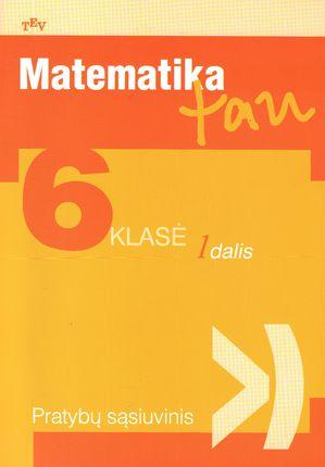 Matematika, 6 klasė - Matematika TAU 1 dalis