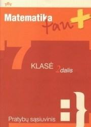 Matematika, 7 klasė, Matematika tau PLIUS - 2 dalis (užduočių sąsiuvinis)