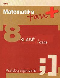 Matematika, 8 klasė, Matematika tau - 1 dalis (užduočių sąsiuvinis)